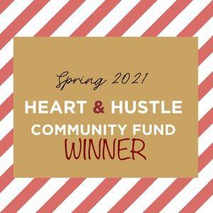 Heart & Hustle Community Found Winner Spring 2021